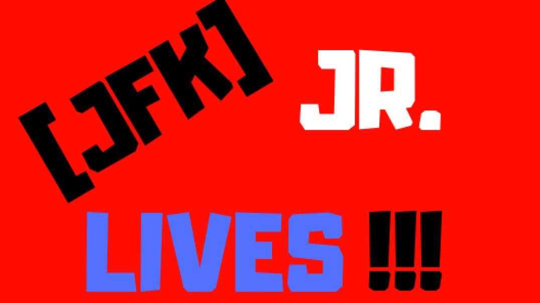 JFK JR LIVES!!!  #31  DISINFORMATION IS [REAL]