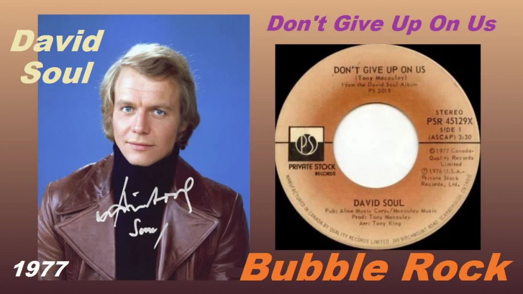 David Soul - Dont Give Up On Us - (Stereo Video Remaster - 1977) - Bubblerock - HD