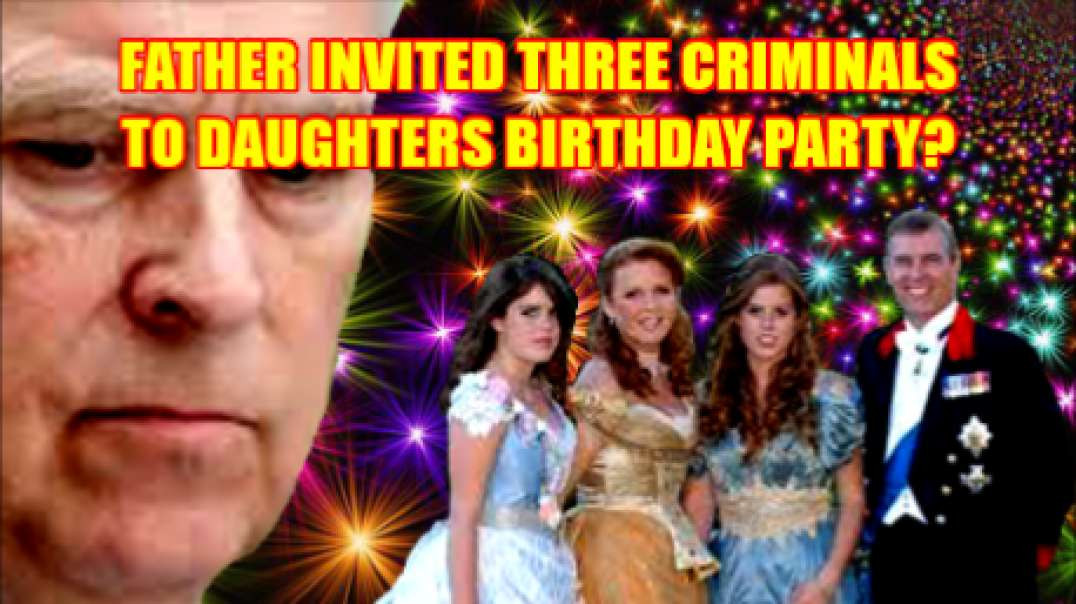 NEW: FATHER INVITED THREE CRIMINALS TO DAUGHTERS BIRTHDAY PARTY?