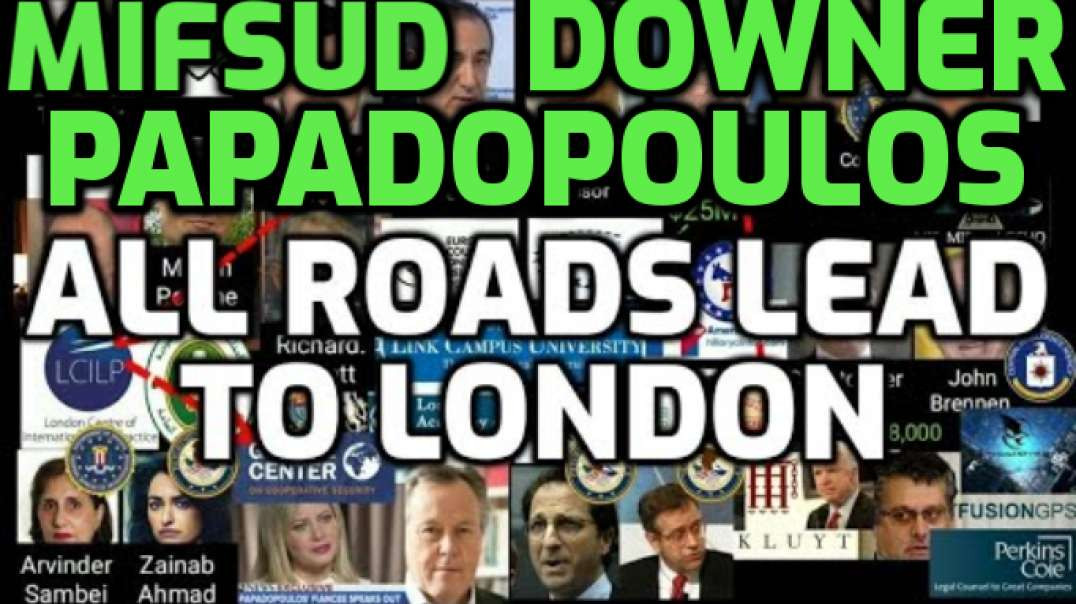 Mifsud - Papadopoulos - Downer - All Roads Lead to London