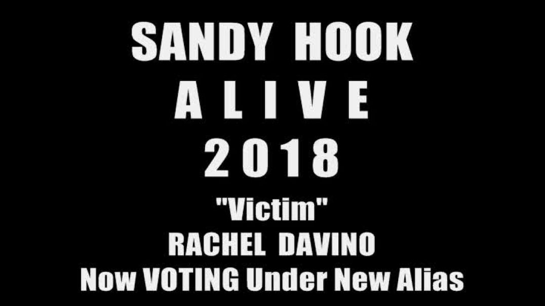 Sandy Hook ALIVE! - Victim Rachel Davino FREE HOUSE and STILL VOTING