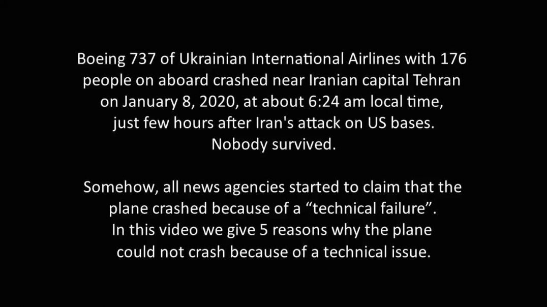 5 facts the Ukrainian 373-800 did NOT crash. (Shot by Iran)