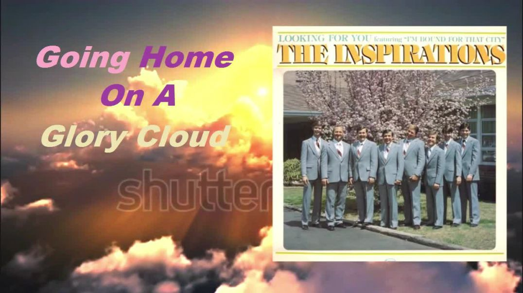 Inspirations - Going Home On A Glory Cloud - (Remaster Stereo Mix)