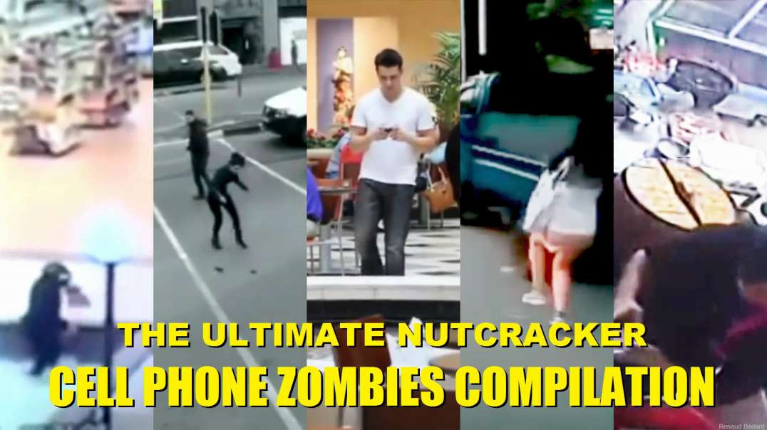 THE ULTIMATE NUTCRACKER CELL PHONE ZOMBIES COMPILATION