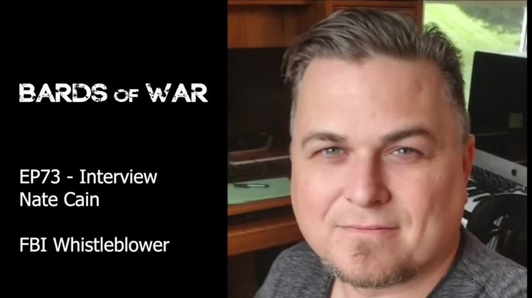 EP73 - Interview with Nate Cain, FBI Whistleblower
