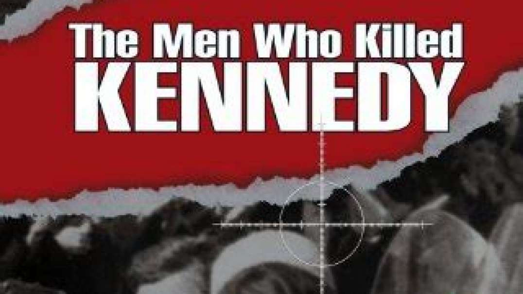 The Men Who Killed Kennedy (2003) (5hrs)