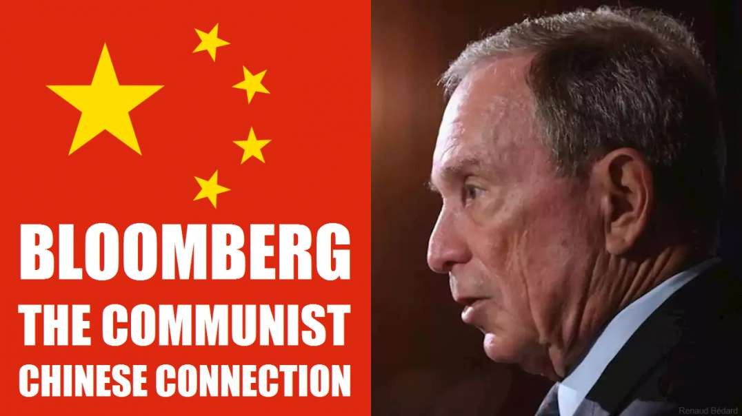 BLOOMBERG THE RACIST AND COMMUNIST CHINESE CONNECTION