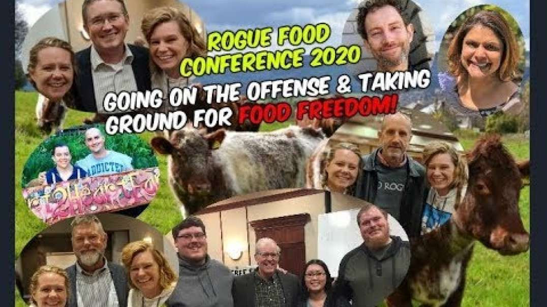 Food Freedom- Taking Back Ground, Going on the Offense! Rogue Food Conference 2020.mp4