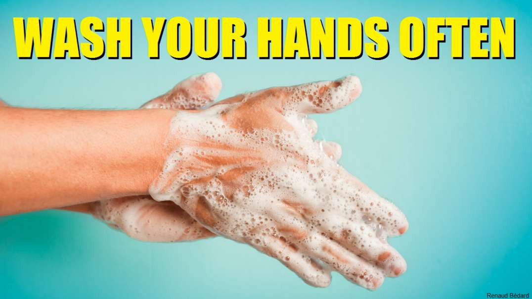 WASH YOUR HANDS OFTEN THESE DAYS AND WITH SOAP