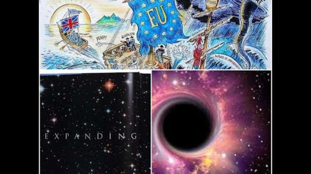 Clip 4   Down Fall of The European Union The Universe Expanding