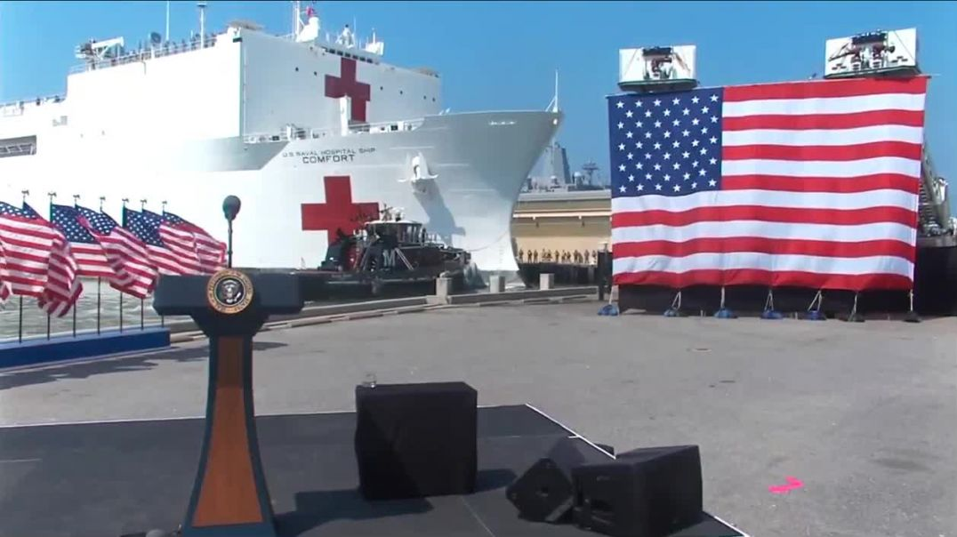 Trump delivers remarks as USNS Comfort embarks for NY
