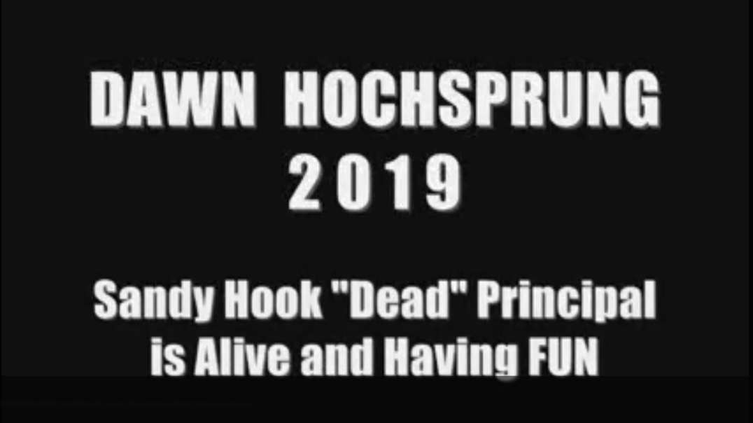 Sandy Hook 2019 - Principal Hochsprung is ALIVE and WELL - Update