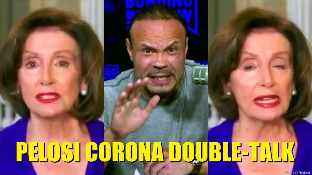 DAN BONGINO ON PELOSI CORONAVIRUS DOUBLE-TALK