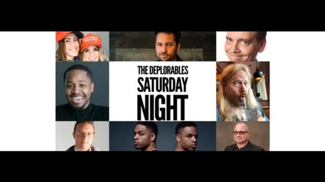 The Deplorables Saturday Night Comedy Special