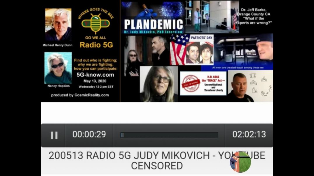 radio 5G judy mikovits - you tube censored PART 1