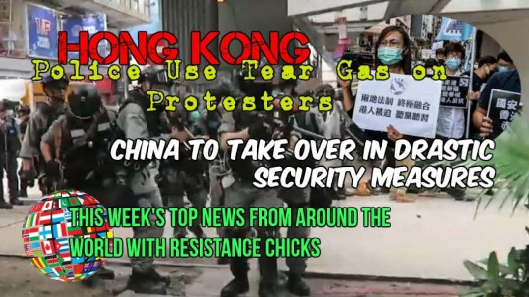HONG KONG Protests China's Security Takeover; Plus Top EU-UK News 5-25-2020
