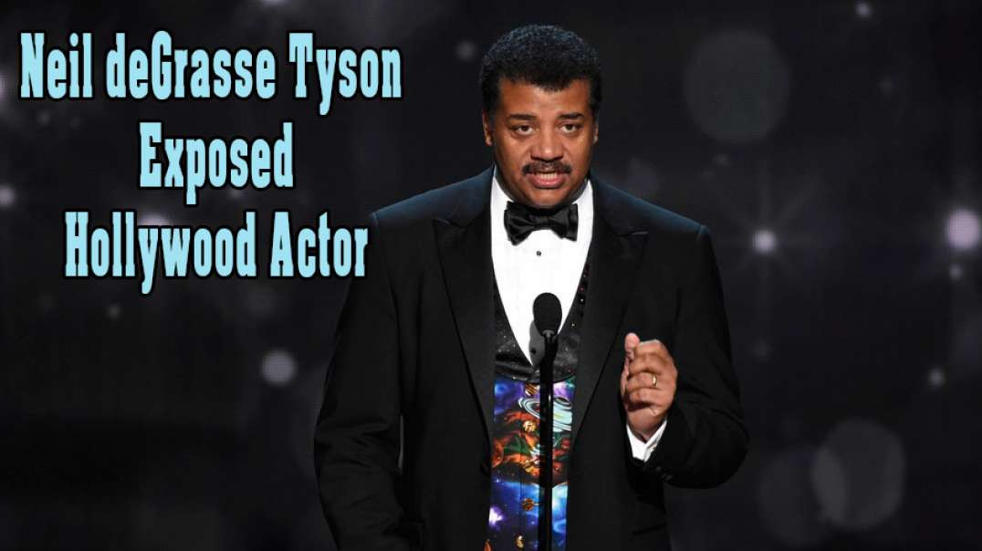 Neil deGrasse Tyson Exposed - Hollywood Actor ▶️️
