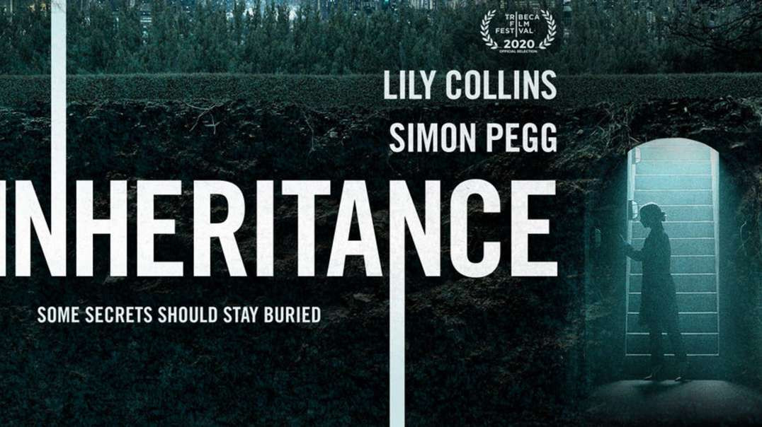 [WATCH]-720P Inheritance FULL MOVIE ([ ONLINE FREE' 2020])