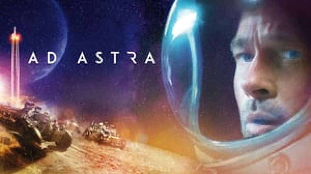 "Ad Astra (2019) | Full Movie ""Online FREE"" - 4kDropSpace"