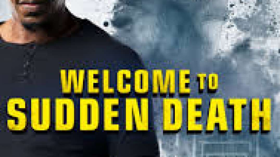 watch Welcome to Sudden Death (2020) Online Full Movie HD Free
