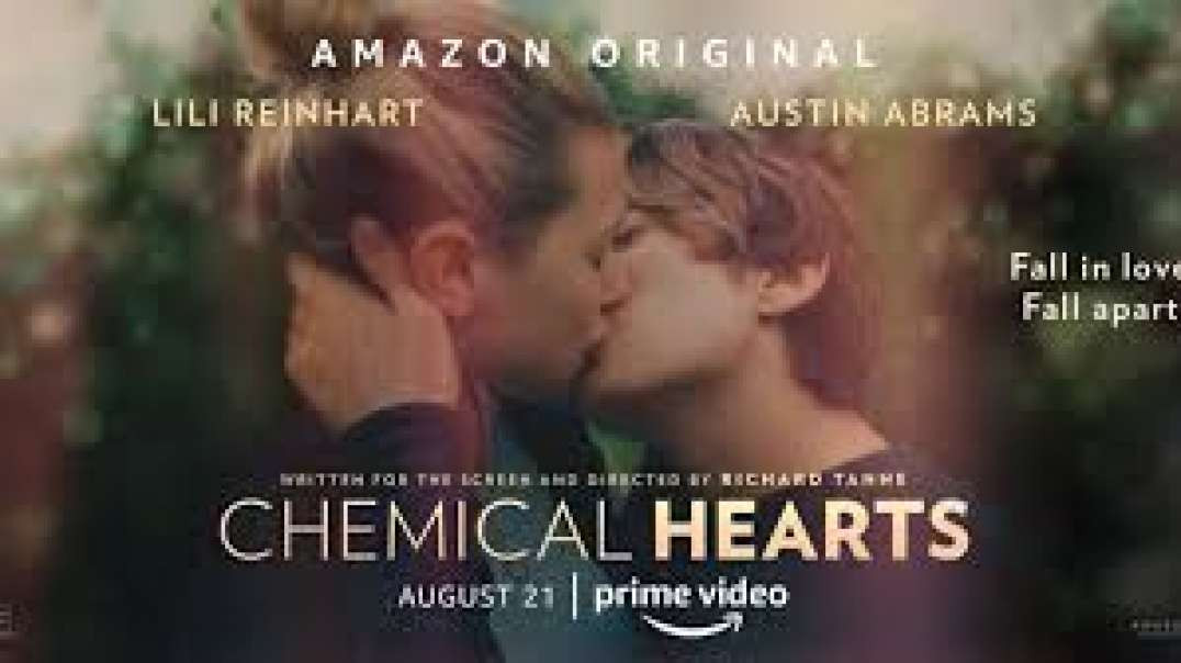 watch Chemical Hearts (2020) Online Full Movie HD Free