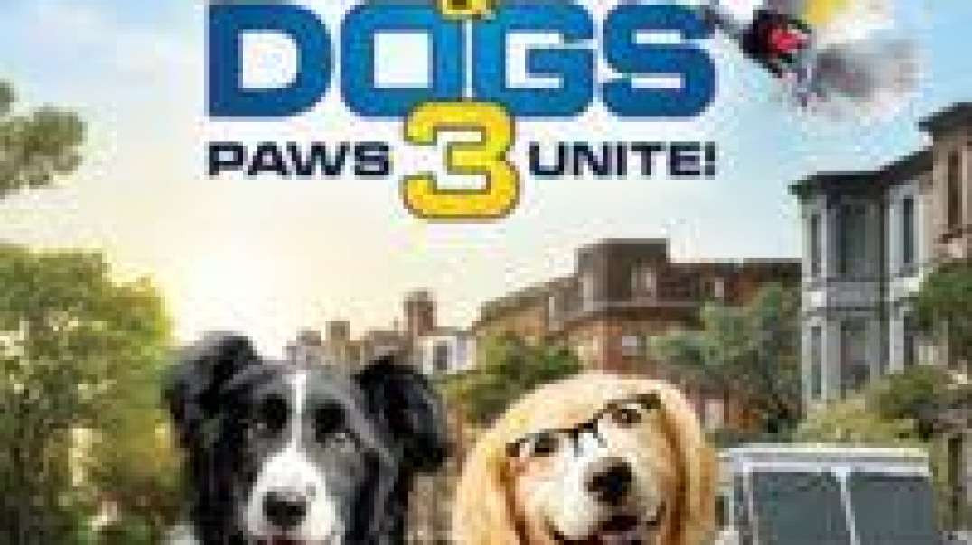 watch Cats & Dogs 3: Paws Unite (2020) Online Full Movie HD Free