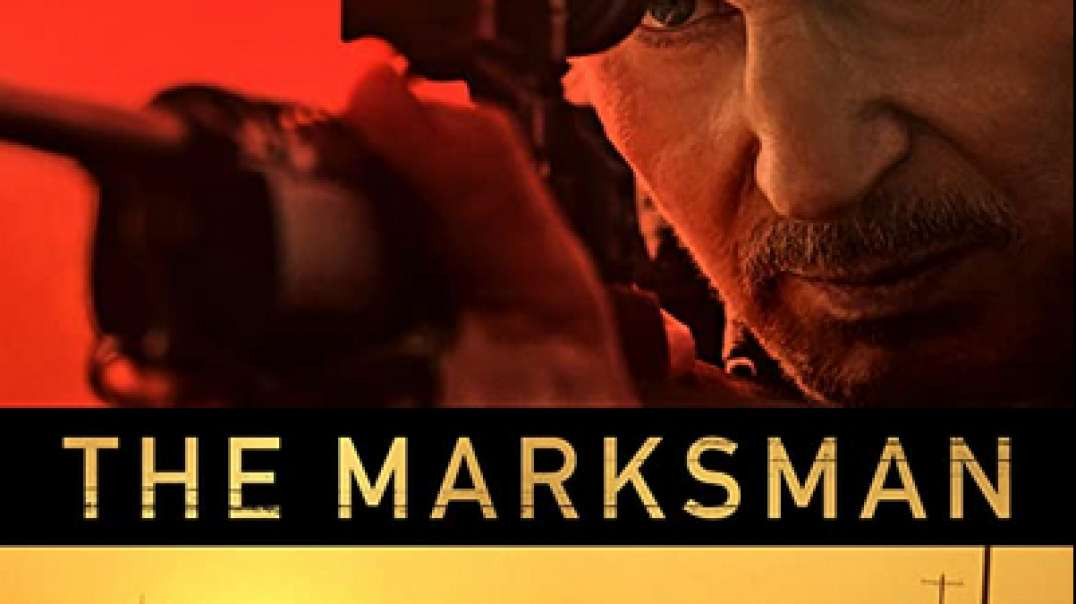 THE MARKSMAN (2021) ONLINE MOVIES