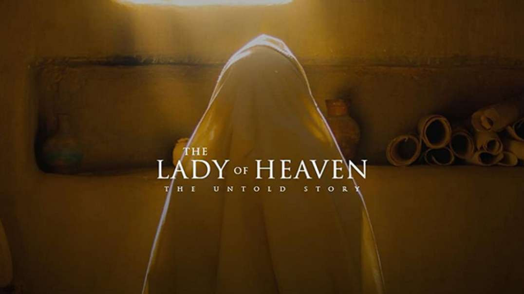 THE LADY OF HEAVEN [2020] Movies HD_1080p