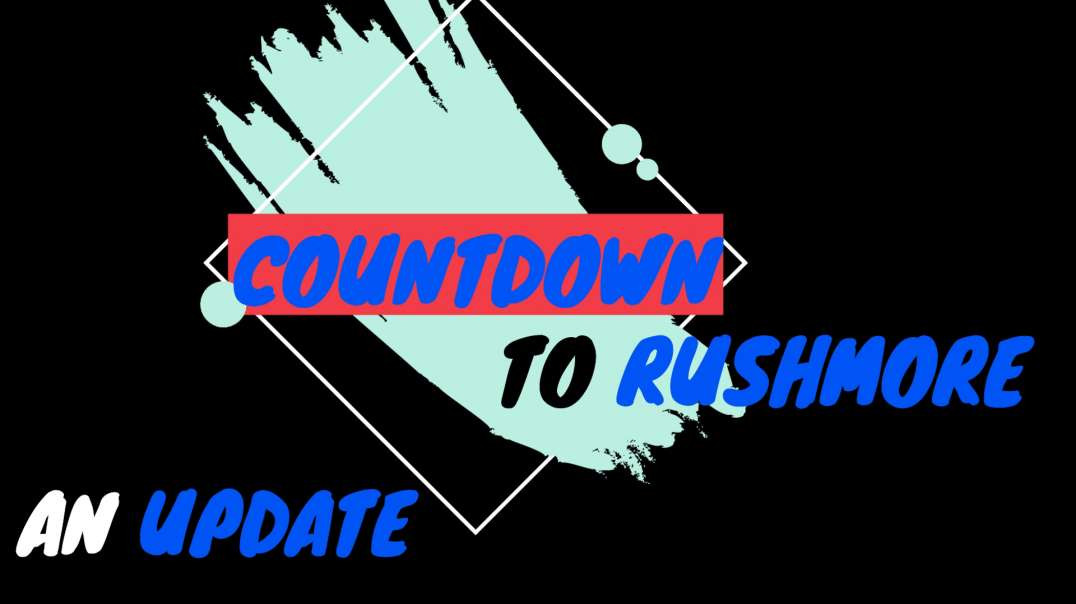 COUNTDOWN TO RUSHMORE - AN UPDATE❗️❗️❗️