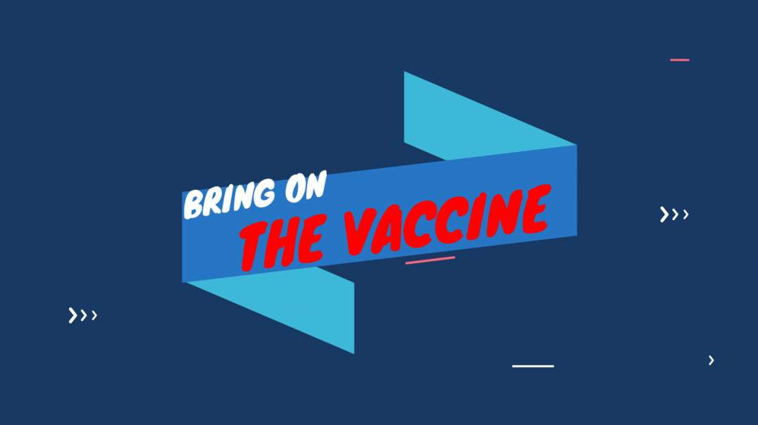 POTUS COMMZ: BRING ON THE VACCINE❗️❗️❗️