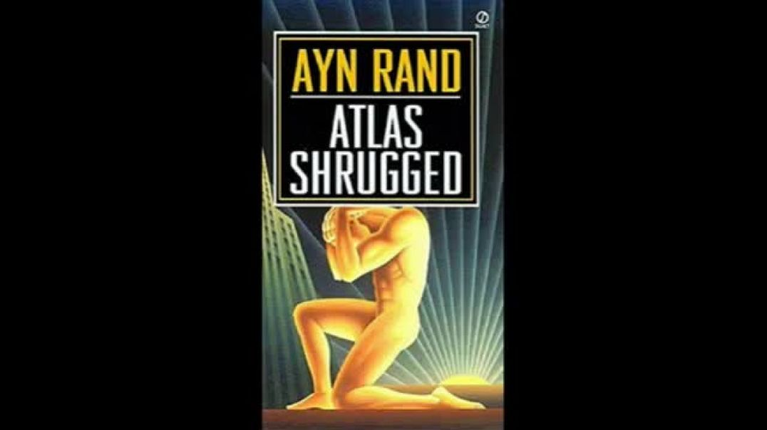 Atlas Shrugged Part 3 of 8 Audiobook