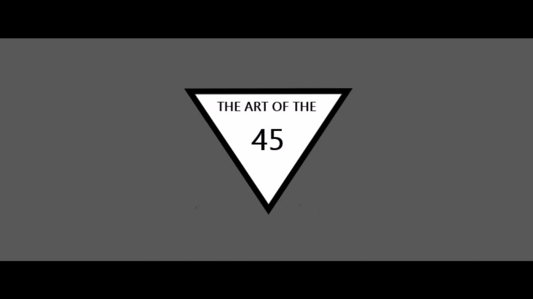 The Art of the 45