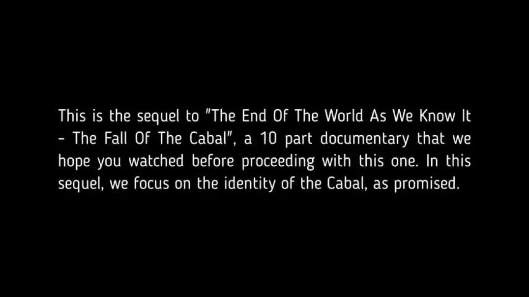 The Sequel to Fall of the Cabal - Part 1 Who is the Cabal