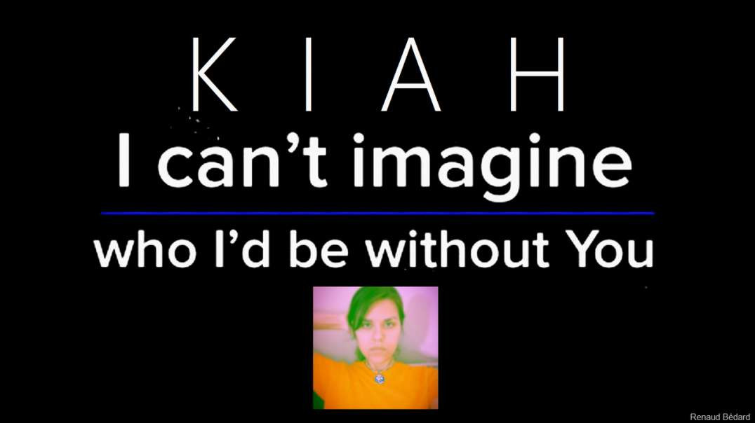 KIAH - I CAN'T IMAGINE