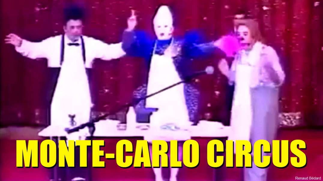 MONTE-CARLO CIRCUS MAGIC CLOWN ACT