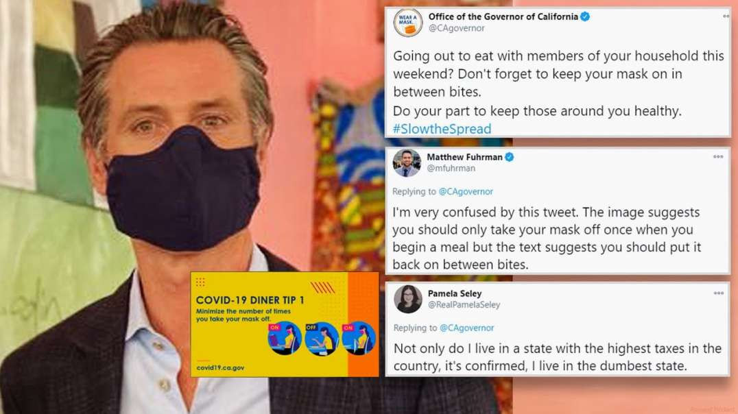 CALIFORNIA GOVERNOR NEWSOM WANTS YOU TO EAT WITH MASKS ON