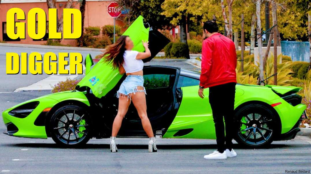THE ULTIMATE GOLD DIGGER PRANK