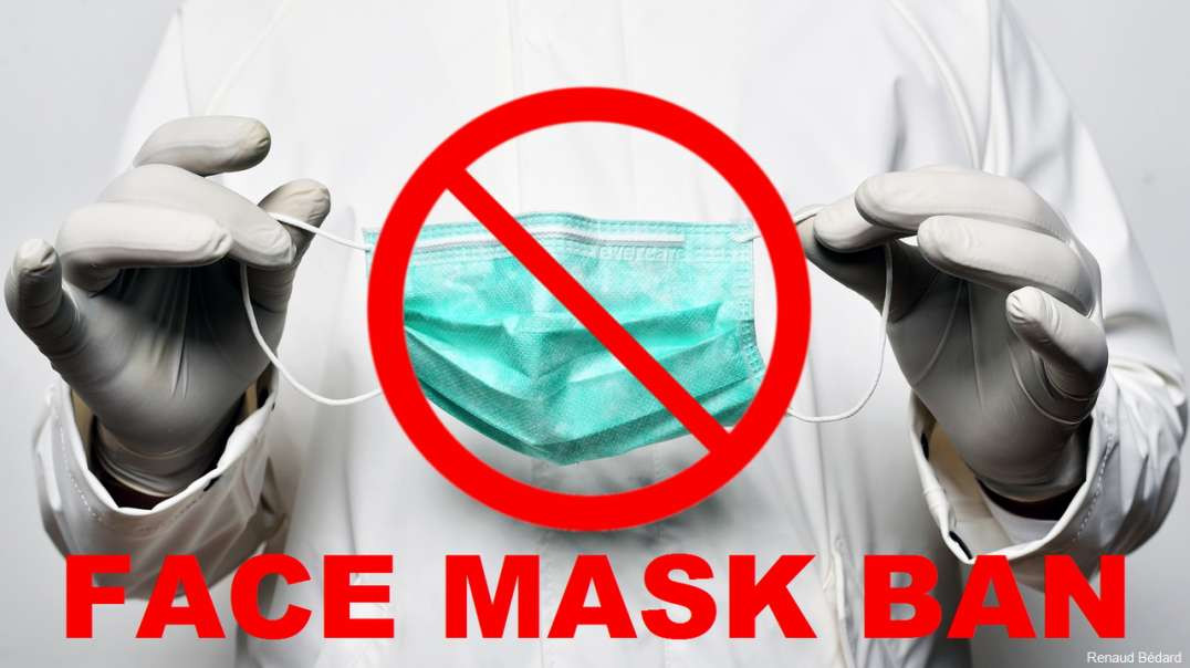 FACE MASKS SHOULD BE BANNED FROM THE GENERAL PUBLIC