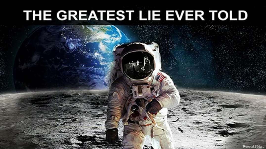 NASA AND THE GREATEST LIE EVER TOLD