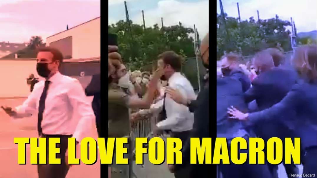 THE LOVE FOR FRENCH PRESIDENT MACRON JUST KEEPS ON GIVING