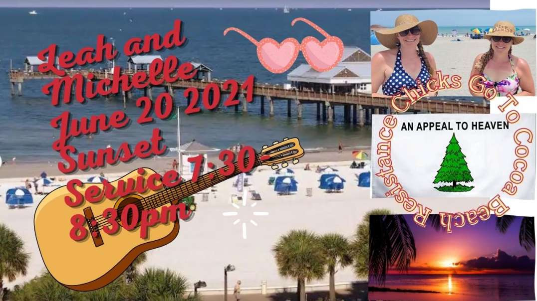 Resistance Chicks Sunday Afternoon Cocoa Beach!⛪?✝Get Ready For Fire of God!✝?⛪✝?