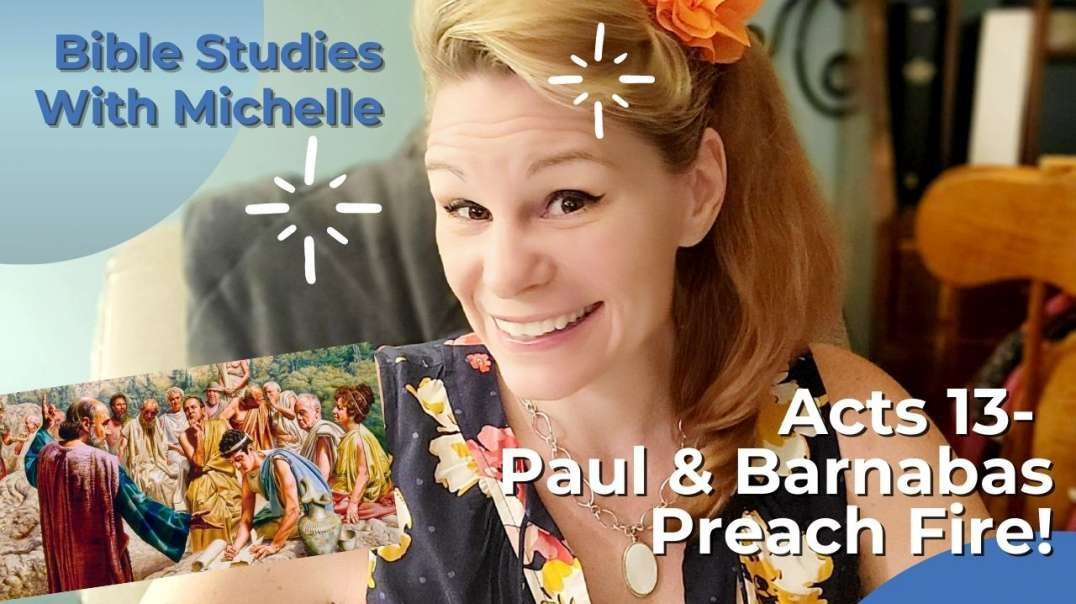 Paul on Fire Bible study with Michelle Acts 13